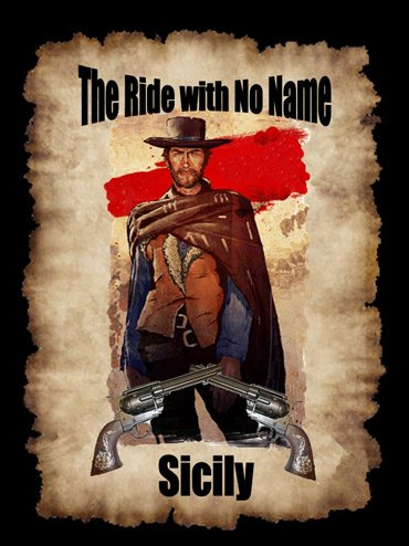 Ride With No Name Sicily 2013 Photos Historic Old West