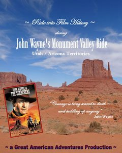 John Wayne's Monument Valley Ride and Tour, Arizona