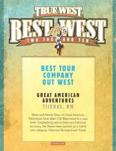 Historic Old West Horseback Rides - 2010 True West Best of the West Award