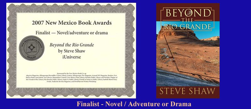 Steve-Shaw-Beyond the Rio Grande Finalist---Novel-Adventure-or-Drama-Book-Award