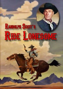 Randolph Scott's Ride Lonesome